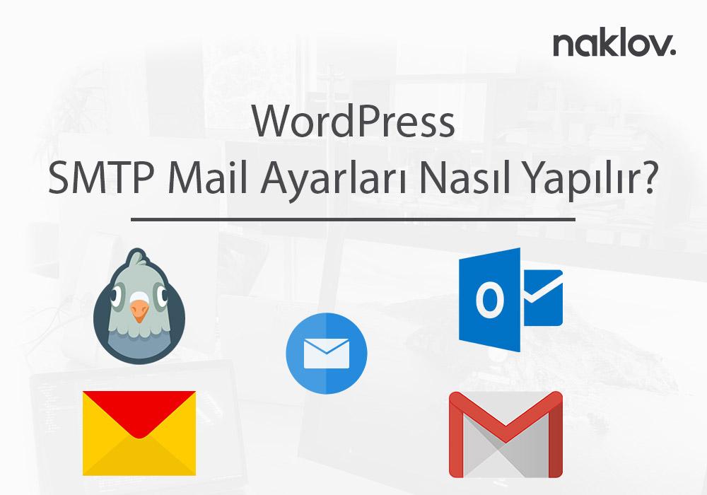 WordPress SMTP Mail Ayarları Nasıl Yapılır?