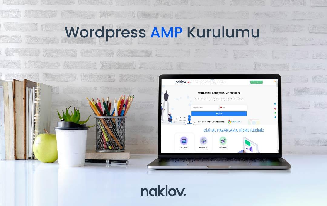 Wordpress AMP Kurma (SEO Uyumlu AMP Eklentileri)