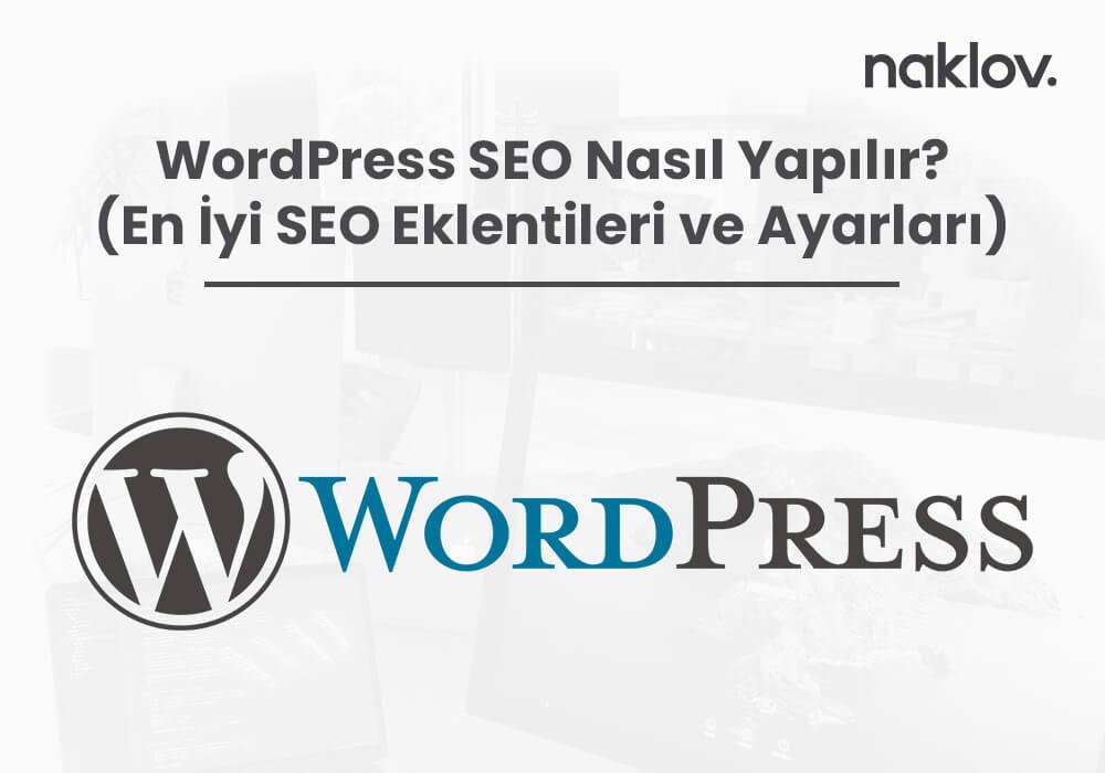 WordPress SEO Nasıl Yapılır?