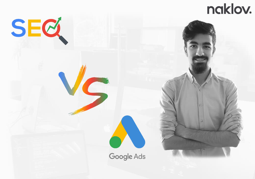 SEO mu? Google ADS mi? Hangisi seçilmeli?