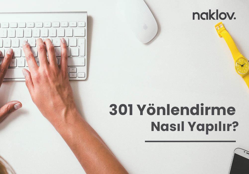 301 Yönlendirme Nasıl Yapılır? (WordPress ve Özel Yazılım)