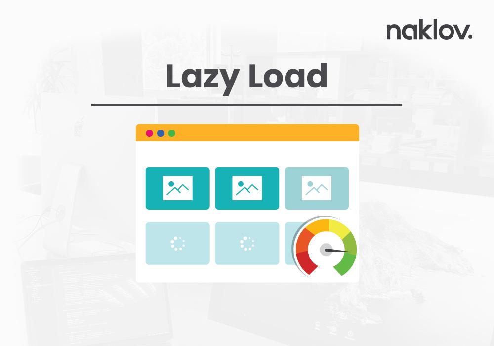 Lazy Load Nedir? Nasıl Kurulur?